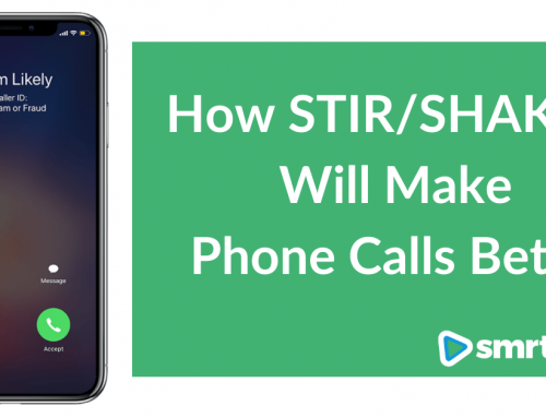 How STIR/SHAKEN Will Stop You from Being Marked as Spam