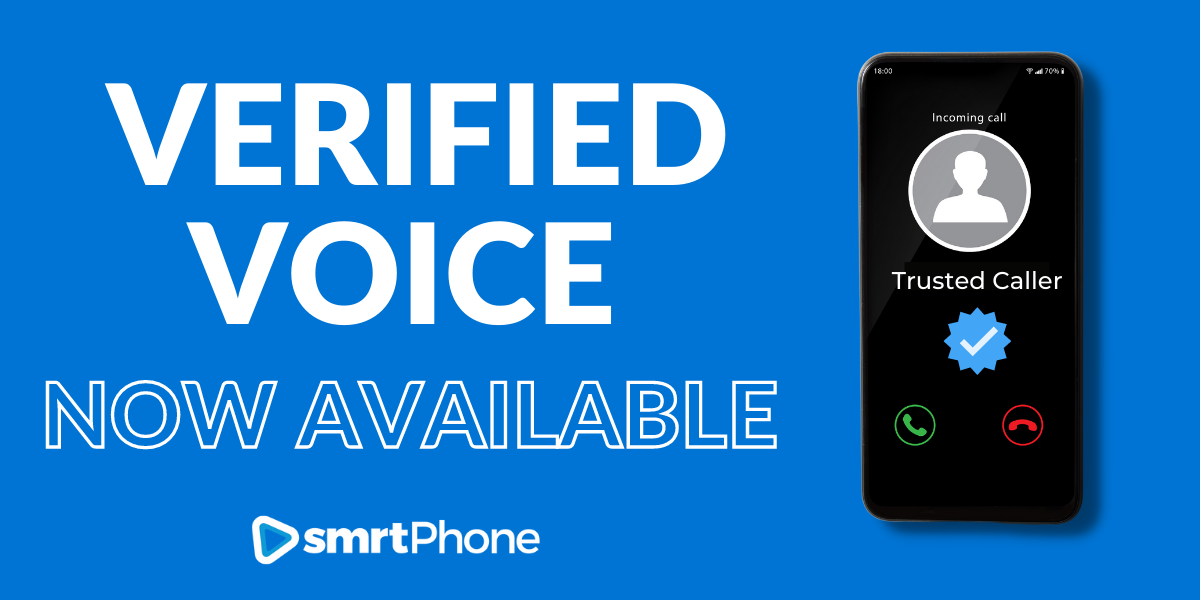 Verified Voice now available at smrtPhone